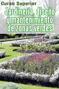 Curso on line de jardiner a dise o y mantenimiento de for Aprender jardineria